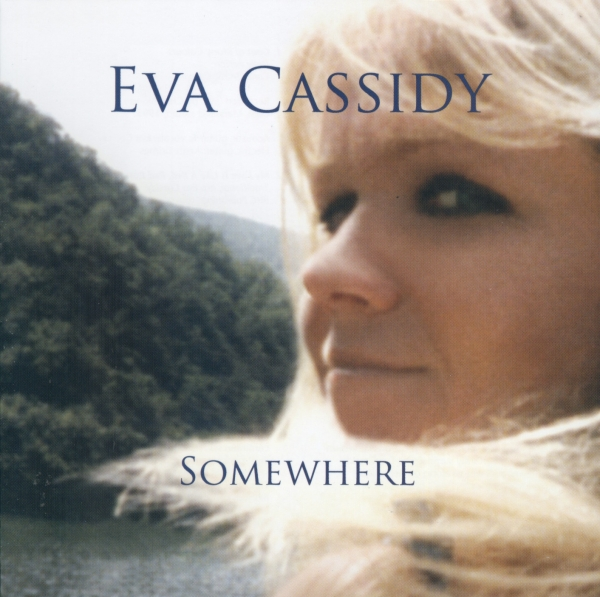 Eva Cassidy Somewhere cover art