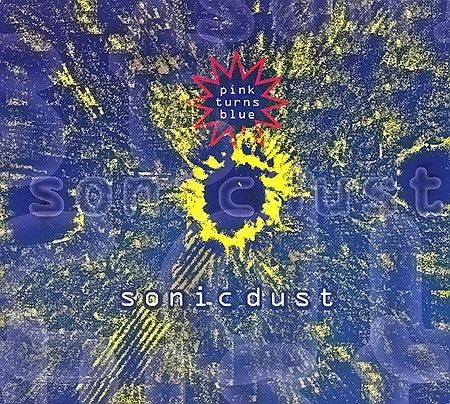 Pink Turns Blue Sonic Dust cover art