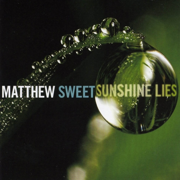 Matthew Sweet Sunshine Lies cover art