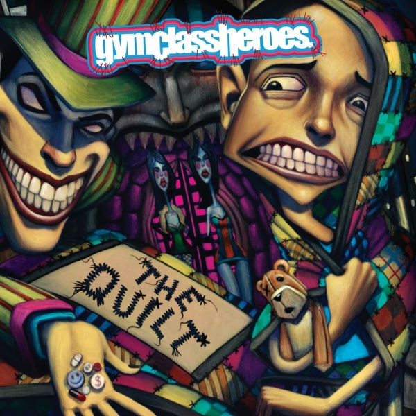 Gym Class Heroes The Quilt cover art