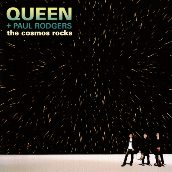 Queen + Paul Rodgers The Cosmos Rocks cover art