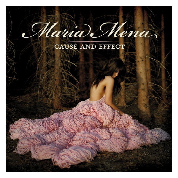 Maria Mena Cause and Effect cover art