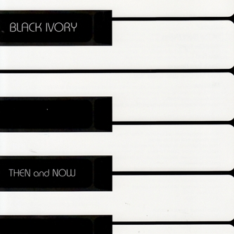 Black Ivory Then and Now Cover Art