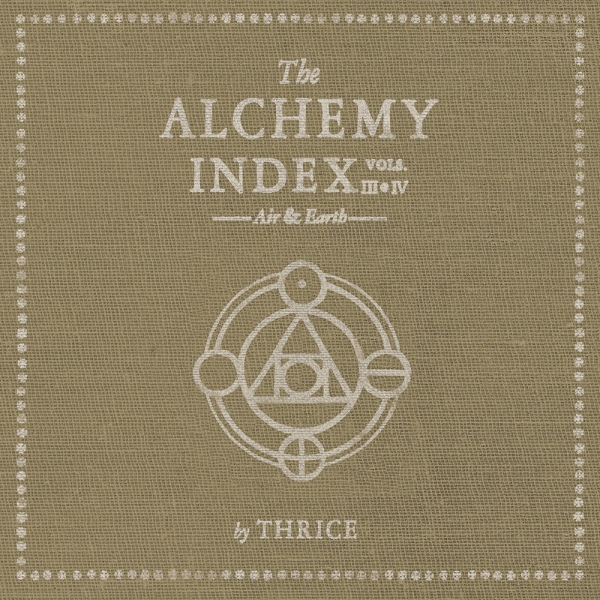 Thrice The Alchemy Index, Vols. III & IV: Air & Earth cover art