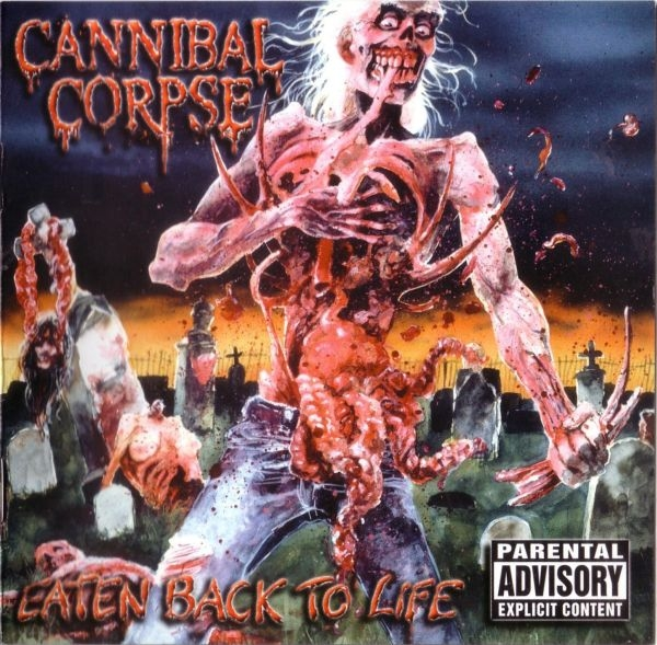 Cannibal Corpse Eaten Back to Life cover art