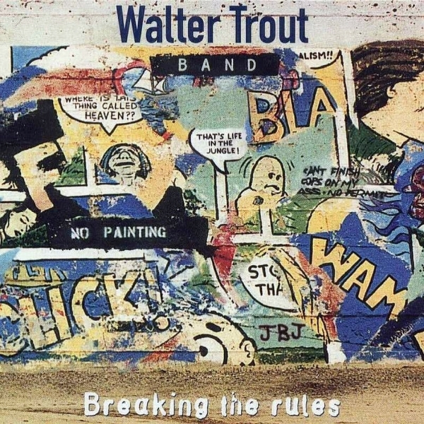 Walter Trout Band Breaking the Rules Cover Art