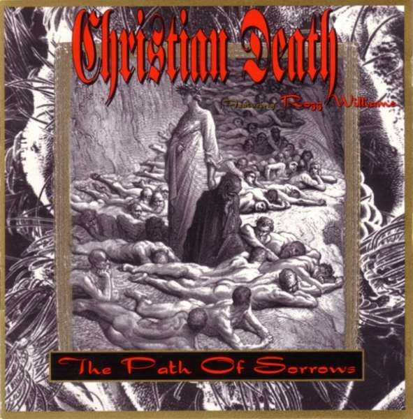 Christian Death Featuring Rozz Williams The Path of Sorrows cover art