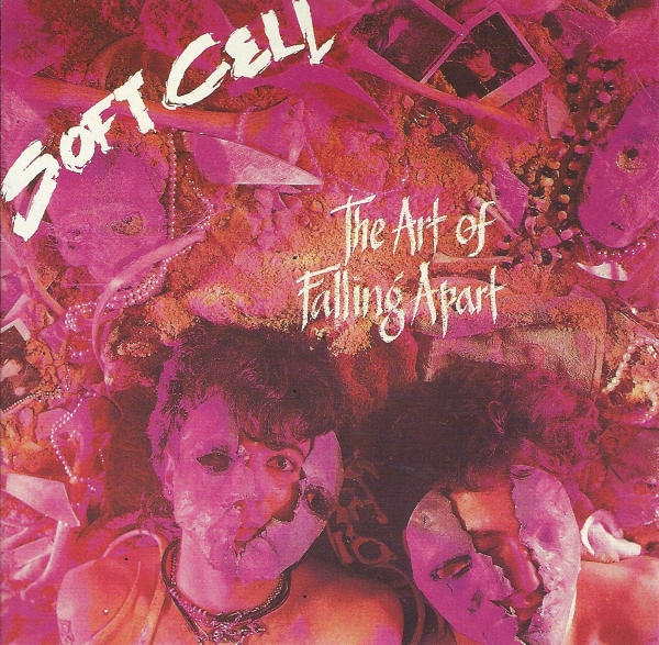 Soft Cell The Art of Falling Apart cover art