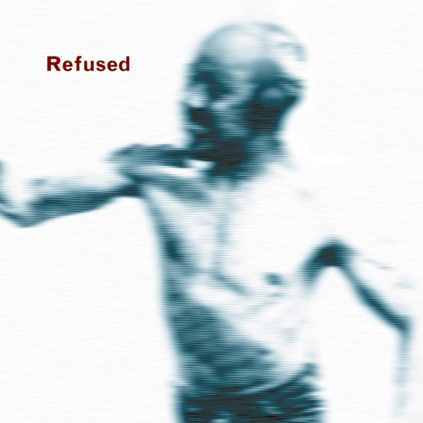 Refused Songs to Fan the Flames of Discontent Cover Art