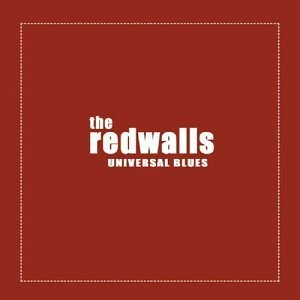 The Redwalls Universal Blues cover art