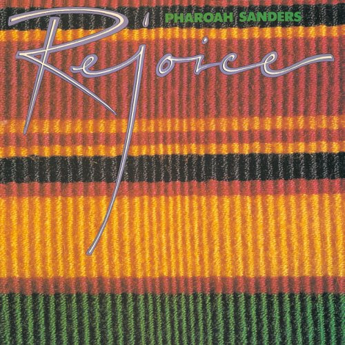 Pharoah Sanders Rejoice cover art