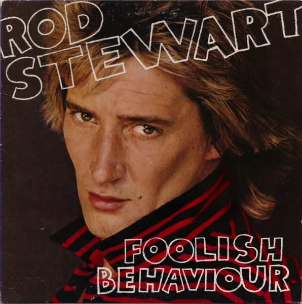Rod Stewart Foolish Behaviour cover art
