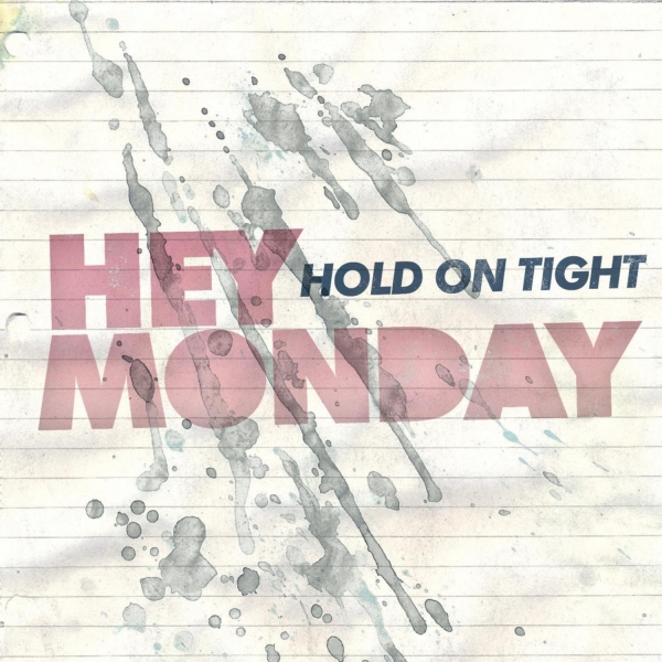Hey Monday Hold On Tight cover art