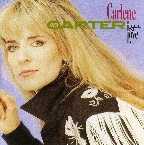 Carlene Carter I Fell In Love cover art