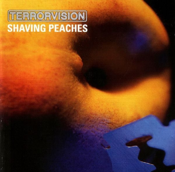 Terrorvision Shaving Peaches cover art