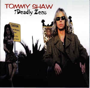 Tommy Shaw 7 Deadly Zens cover art