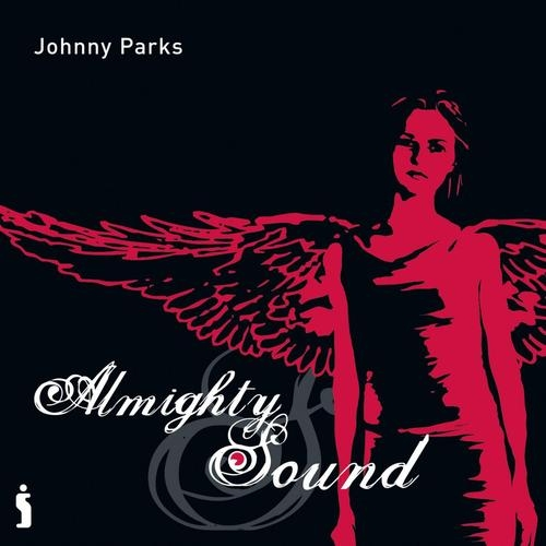 Johnny Parks Almighty Sound cover art