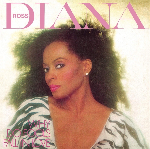 Diana Ross Why Do Fools Fall in Love cover art