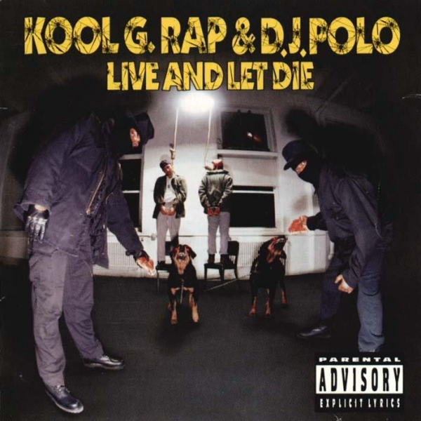 Kool G Rap & DJ Polo Live and Let Die cover art
