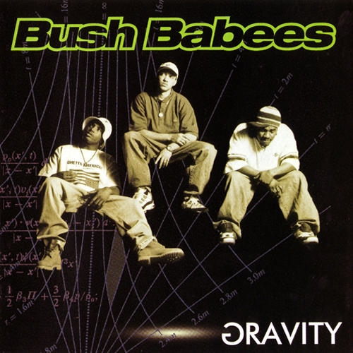 Da Bush Babees Gravity cover art