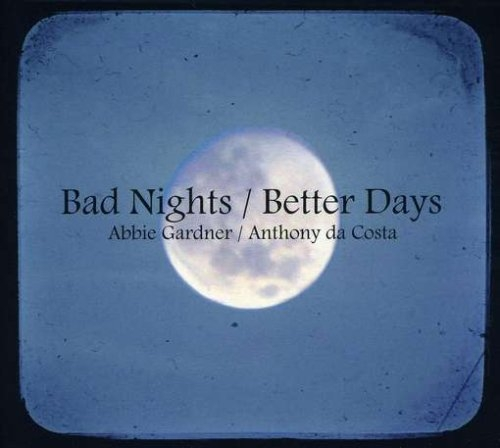Anthony da Costa Bad Nights/Better Days cover art