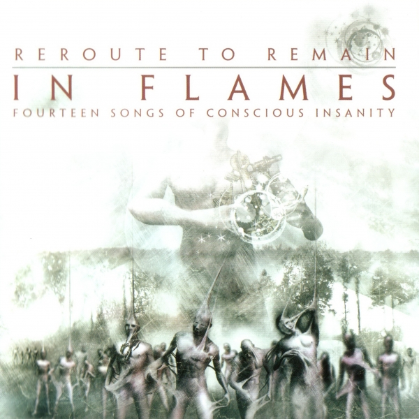 In Flames Reroute to Remain: Fourteen Songs of Conscious Insanity cover art