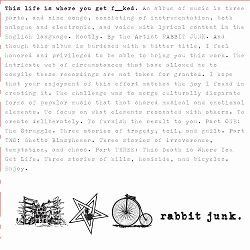 Rabbit Junk This Life Is Where You Get F__ked Cover Art