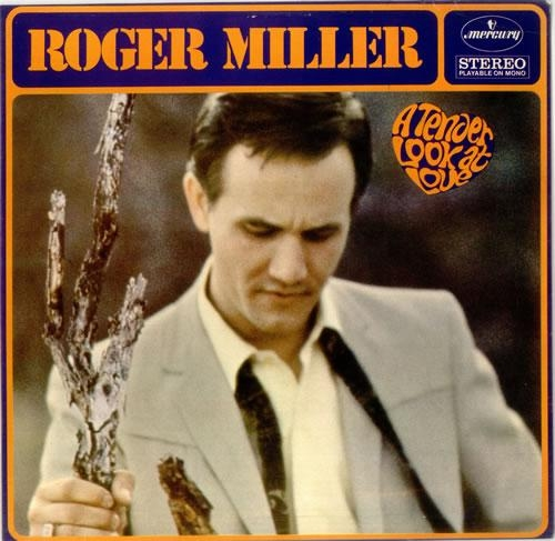 Roger Miller A Tender Look at Love cover art