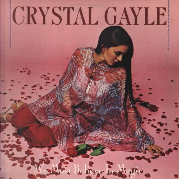 Crystal Gayle We Must Believe in Magic cover art