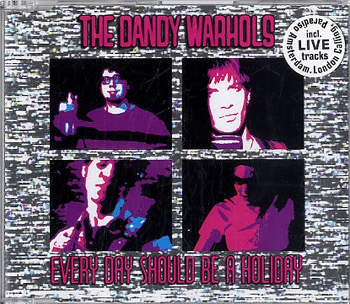 The Dandy Warhols Every Day Should Be a Holiday Cover Art