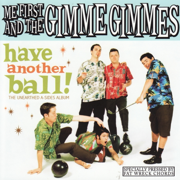 Me First and the Gimme Gimmes Have Another Ball! Cover Art