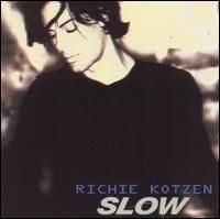 Richie Kotzen Slow cover art