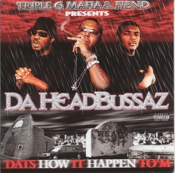Da Headbussaz Dat's How It Happen to 'm cover art