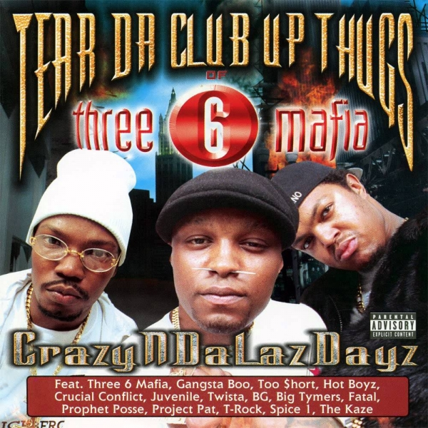 Tear da Club Up Thugs CrazyNDaLazDayz cover art
