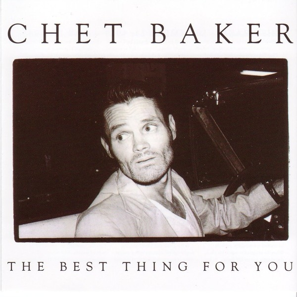 Chet Baker The Best Thing for You cover art