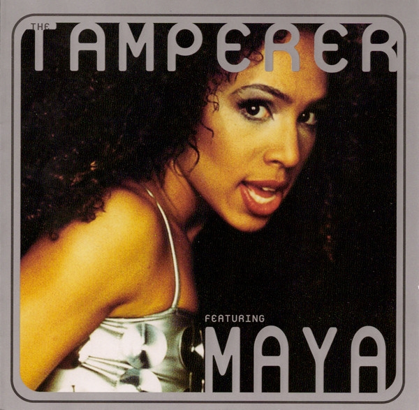 The Tamperer featuring Maya Fabulous cover art