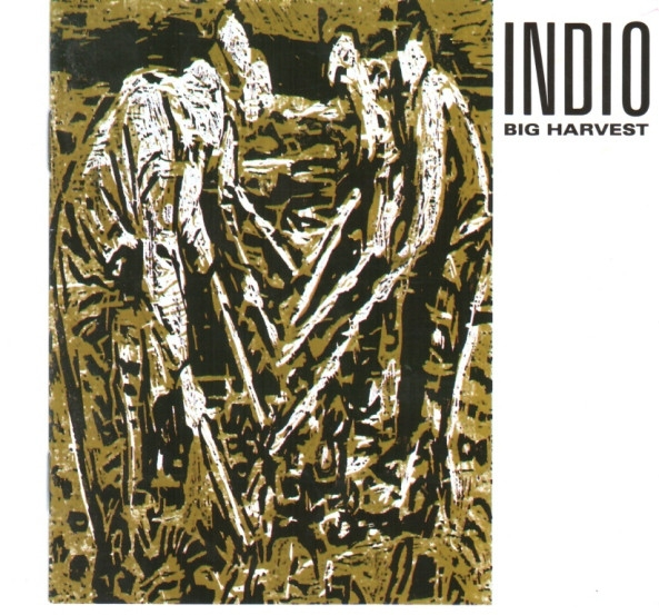 Indio Big Harvest cover art