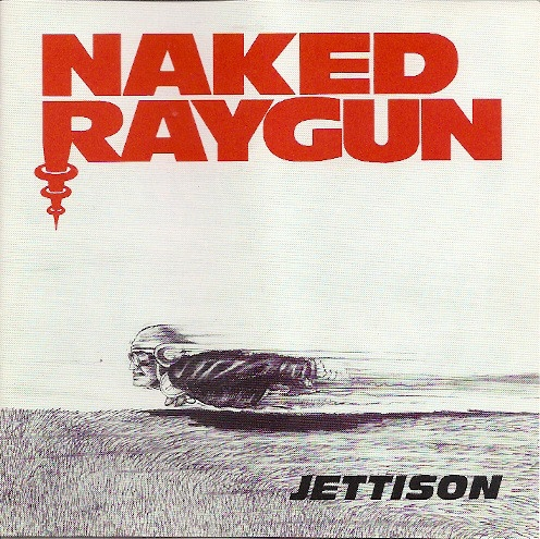 Naked Raygun Jettison cover art