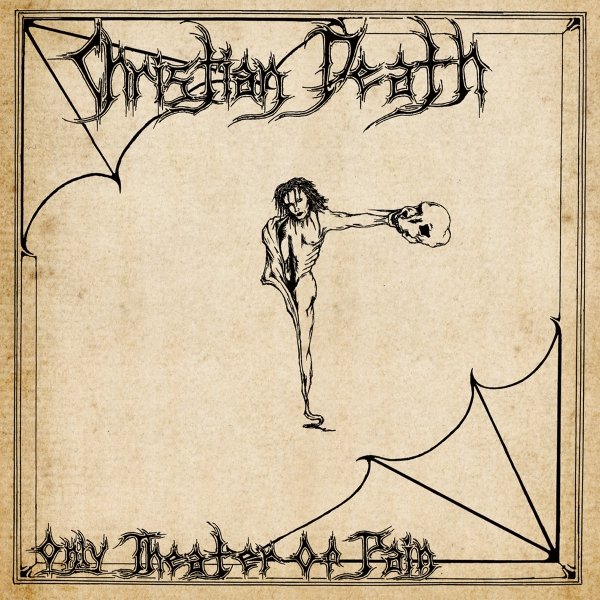 Christian Death Only Theatre of Pain cover art