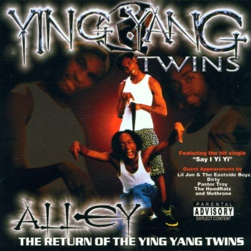 Ying Yang Twins Alley... The Return of the Ying Yang Twins cover art