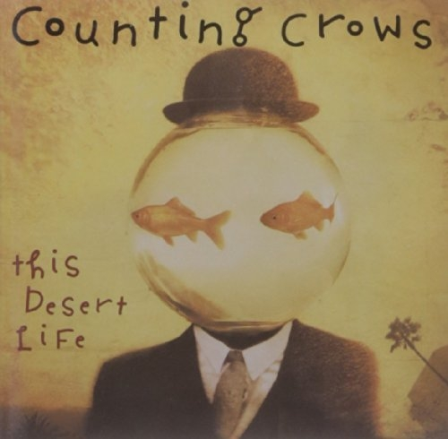 Counting Crows This Desert Life cover art
