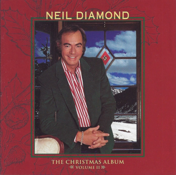 Neil Diamond The Christmas Album Volume II cover art