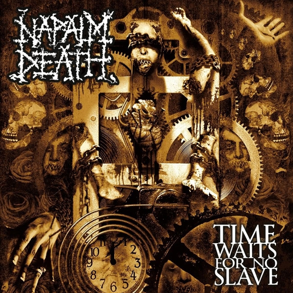 Napalm Death Time Waits for No Slave cover art