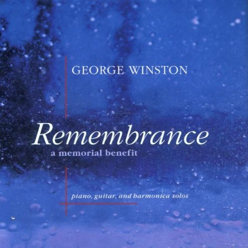 George Winston Remembrance: A Memorial Benefit Cover Art