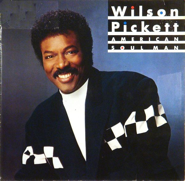 Wilson Pickett American Soul Man Cover Art