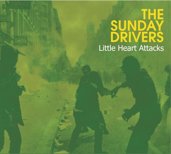 The Sunday Drivers Little Heart Attacks cover art