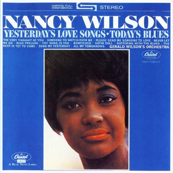 Nancy Wilson Yesterday's Love Songs / Today's Blues cover art