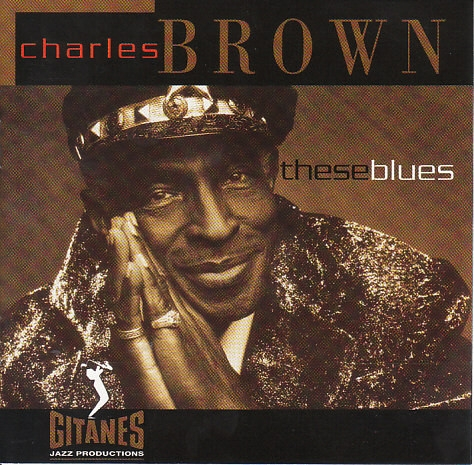 Charles Brown These Blues Cover Art
