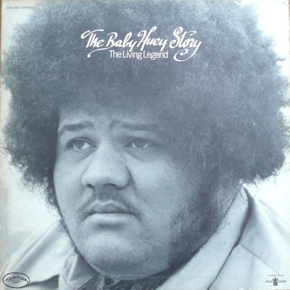 Baby Huey The Baby Huey Story: The Living Legend cover art