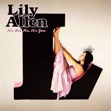 Lily Allen It's Not Me, It's You cover art